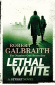 """Lethal White A Cormoran Strike Novel"" av Robert Galbraith"