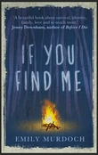 """If You Find Me"" av Emily Murdoch"