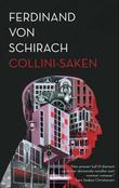 """""""Collini-saken - roman"""" av Ferdinand von Schirach"""