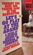 """Let's Go Play at the Adams'"" av Mendal W. Johnson"
