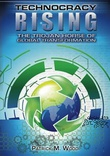 """Technocracy Rising The Trojan Horse of Global Transformation"" av Patrick M. Wood"