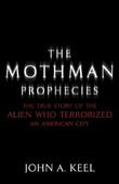 """The Mothman Prophecies"" av John A. Keel"