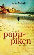 """Papirpiken - en roman"" av G. Musso"