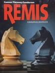 """""""Remis"""" av Gunnar Flørenes Gundersen"""
