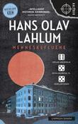 """""""Menneskefluene"""" av Hans Olav Lahlum"""
