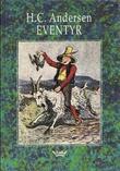 """""""Eventyr"""" av Hans Christian Andersen"""