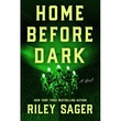 """Home Before Dark"" av Riley Sager"