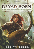 """Dryad-Born Whispers from Mirrowen #2"" av Jeff Wheeler"