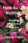 """How to Do Nothing"" av Jenny Odell"
