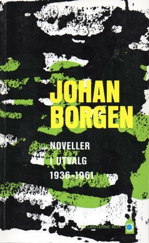 """""""Noveller i utvalg 1936-1961"""" av Johan Borgen"""