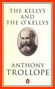 """The Kellys and the O'Kellys or Landlords and Tenants (Trollope, Penguin)"" av Anthony Trollope"