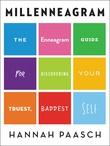 """""""Millenneagram The Enneagram Guide for Discovering Your Truest, Baddest Self"""" av Hannah Paasch"""