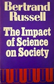 """the Impact of Science on Society"" av Bertrand Russell"