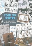 """Tegn og fortæl med Peter Madsen & Thierry Capezzone"" av Peter Madsen"