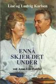 """""""Ennå skjer det under"""" av Lise Karlsen"""