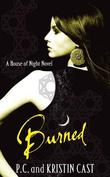 """Burned (House of Night)"" av P.C. Cast"