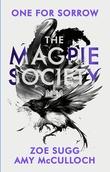 """""""The Magpie Society One For Sorrow"""" av Zoe Sugg"""