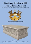 """""""Finding Richard III The Official Account of Research by the Retrieval and Reburial Project"""" av Annette Carson"""