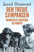 """""""Den tredje chimpanse storhed og fald"""" av Jared Diamond"""