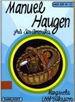 """""""Manuel Haugen Frå Sør-Amerika"""" av Margareta Lööf Eriksson"""