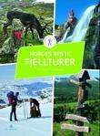 """""""Norges beste fjellturer - 50 flotte opplevelser fra nord til sør"""" av Per Roger Lauritzen"""
