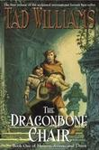 """The dragonbone chair book one of Memory, sorrow and thorn"" av Tad Williams"