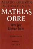 """""""Mathias Orre som jeg kjente ham :en poleman"""" av Aslaug Groven Michaelsen"""