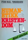 """""""Human-etikk og kristendom en kritisk analyse av Human-Etisk Forbund"""" av Finn Egil Tønnessen"""