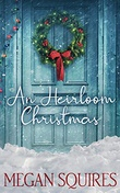 """An Heirloom Christmas"" av Megan Squires"
