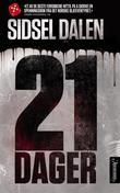 """""""21 dager thriller"""" av Sidsel Dalen"""