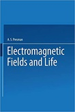 """Electromagnetic Fields and Life"" av A Presman"