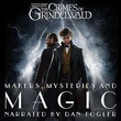 """Fantastic Beasts: The Crimes of Grindelwald - Makers, Mysteries and Magic"" av Hana Walker-Brown"