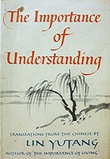 """The Importance of Understanding"" av Lin Yutang"