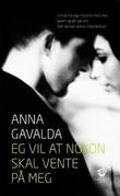 """""""Eg vil at nokon skal vente på meg - noveller"""" av Anna Gavalda"""