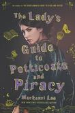 """The Lady's Guide to Petticoats and Piracy"" av Mackenzi Lee"