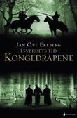 """""""Kongedrapene - i sverdets tid"""" av Jan Ove Ekeberg"""
