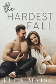 """The Hardest Fall"" av Ella Maise"