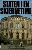 """""""Staten i en skjebnetime om statens verdigrunnlag i et pluralistisk samfunn"""" av Ole Øystese"""