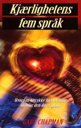 """""""Kjærlighetens fem språk - hvordan uttrykke hjertevarme overfor den du er glad i"""" av Gary Chapman"""