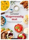 """""""Magevennlig mat lavFODMAP"""" av Julia Døhlen Edin"""