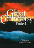 """The Great Controversy Ended... A Glimpse into Eternity"" av Ellen G. White"