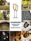"""""""Champagne kunskap ger mersmak"""" av Andreas Kjörling"""