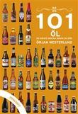 """""""101 öl du måste dricka innan du dör 2016/2017"""" av Örjan Westerlund"""