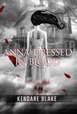 """""""Anna dressed in blood"""" av Kendare Blake"""