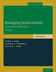 """Managing Social Anxiety A Cognitive-Behavioral Approach. Third Edition"" av Debra A. Hpoe"