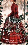 """""""Holiday by Gaslight"""" av Mimi Matthews"""