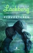 """""""Fyrvokteren"""" av Camilla Läckberg"""