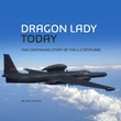 """DRAGON LADY today Continuing Story of U-2 Spyplane"" av Chris Pocock"