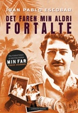 """Det faren min aldri fortalte"" av Juan Pablo Escobar"