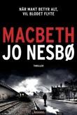 """Macbeth roman"" av Jo Nesbø"